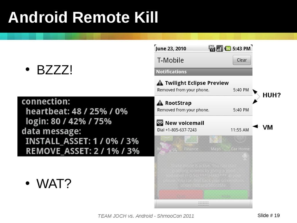 Slide # 19 TEAM JOCH vs. Android - ShmooCon 201...