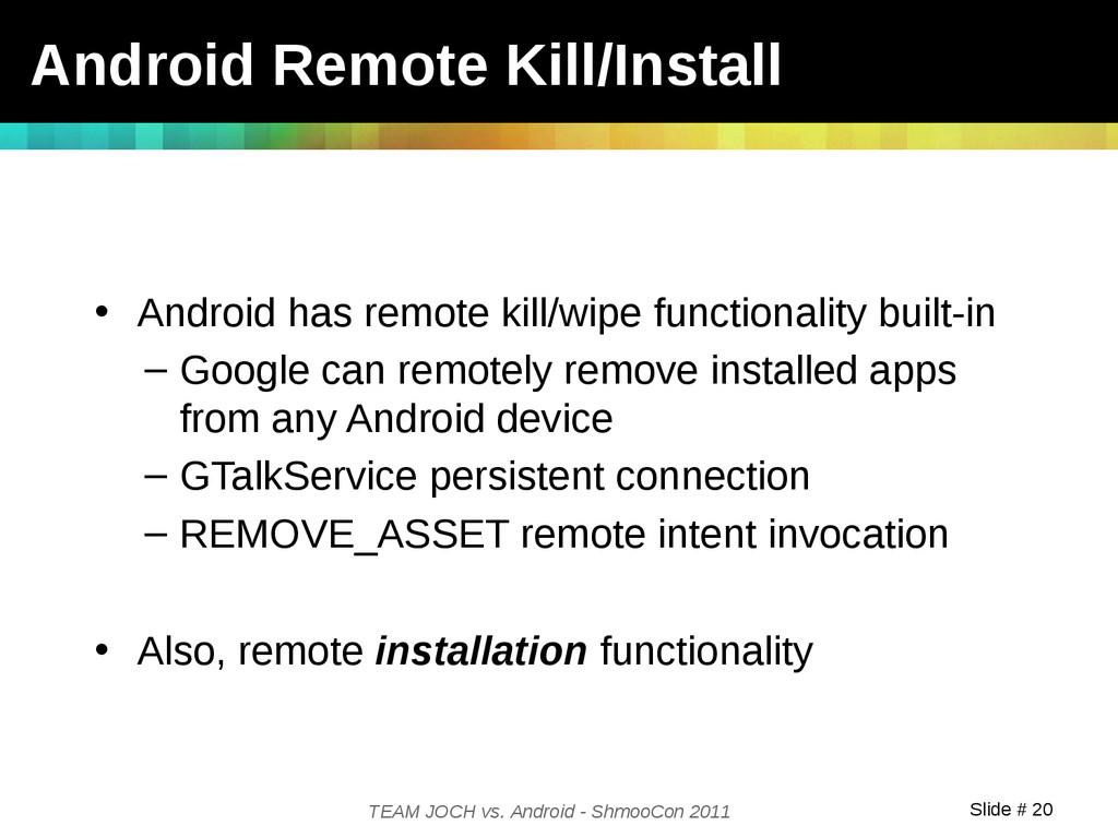 Slide # 20 TEAM JOCH vs. Android - ShmooCon 201...