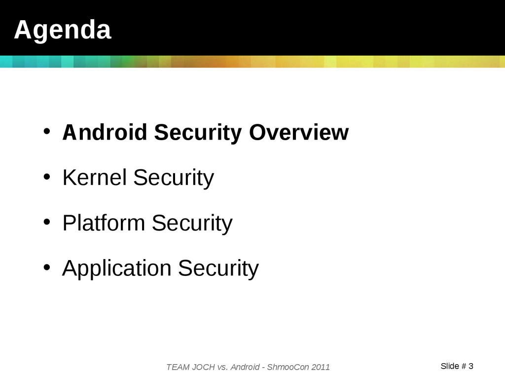 Slide # 3 TEAM JOCH vs. Android - ShmooCon 2011...