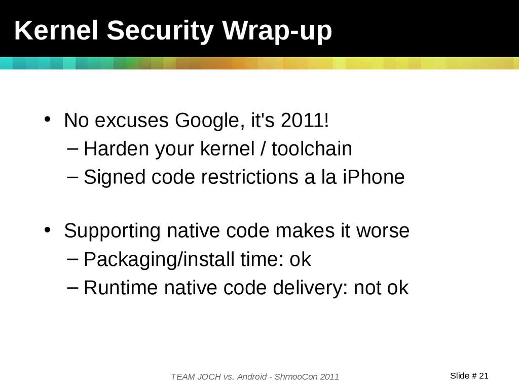Slide # 21 TEAM JOCH vs. Android - ShmooCon 201...