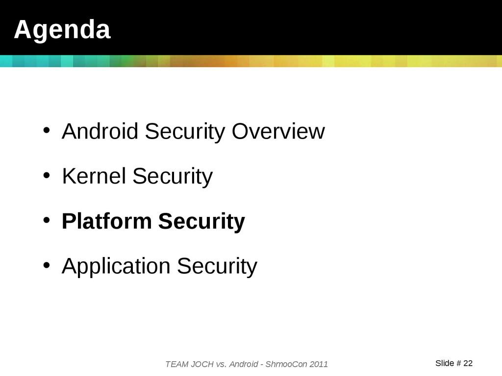 Slide # 22 TEAM JOCH vs. Android - ShmooCon 201...