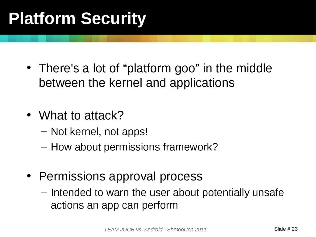 Slide # 23 TEAM JOCH vs. Android - ShmooCon 201...
