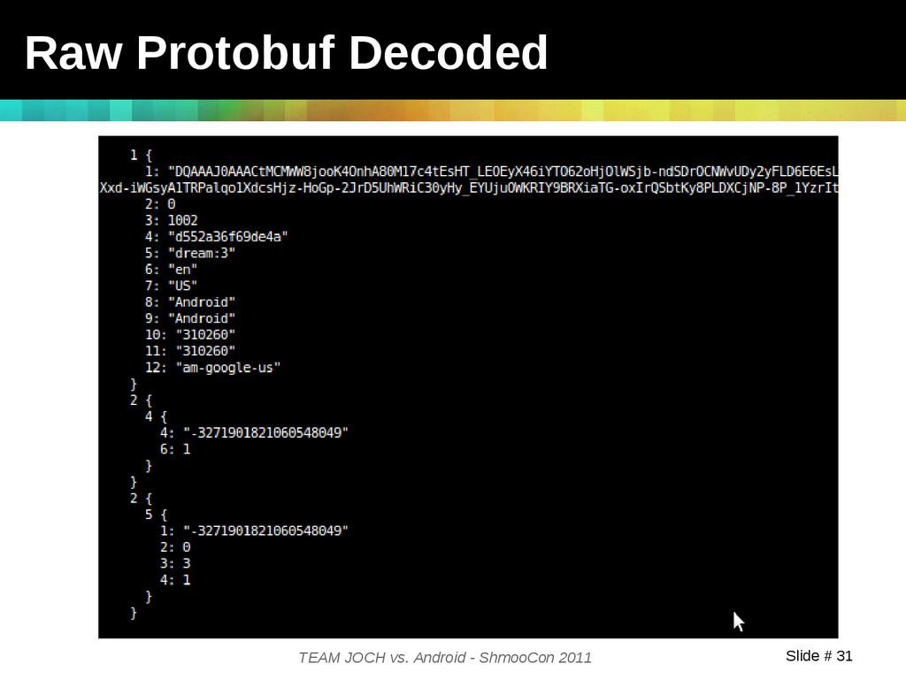 Slide # 31 TEAM JOCH vs. Android - ShmooCon 201...