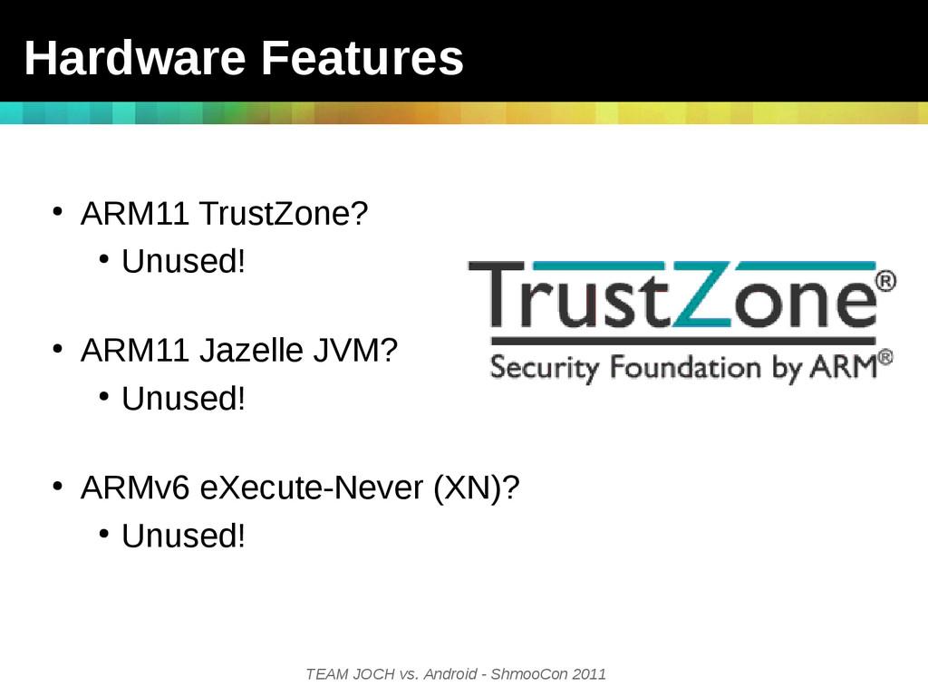 TEAM JOCH vs. Android - ShmooCon 2011 Hardware ...