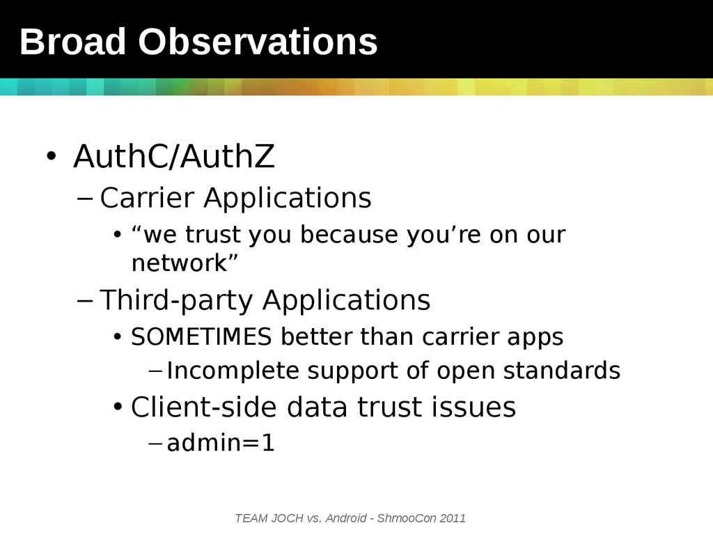TEAM JOCH vs. Android - ShmooCon 2011 • AuthC/A...