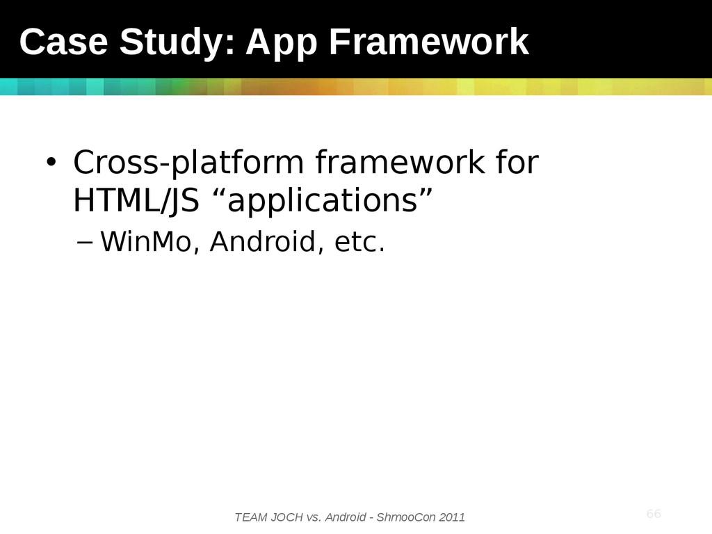 TEAM JOCH vs. Android - ShmooCon 2011 • Cross-p...