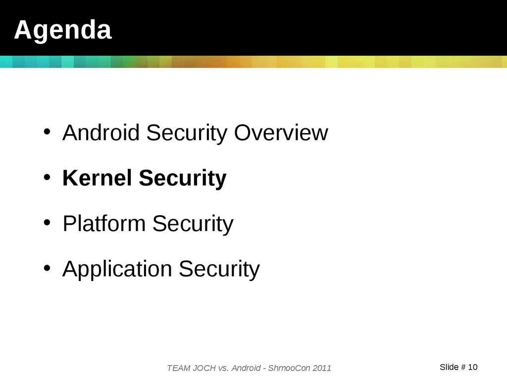 Slide # 10 TEAM JOCH vs. Android - ShmooCon 201...