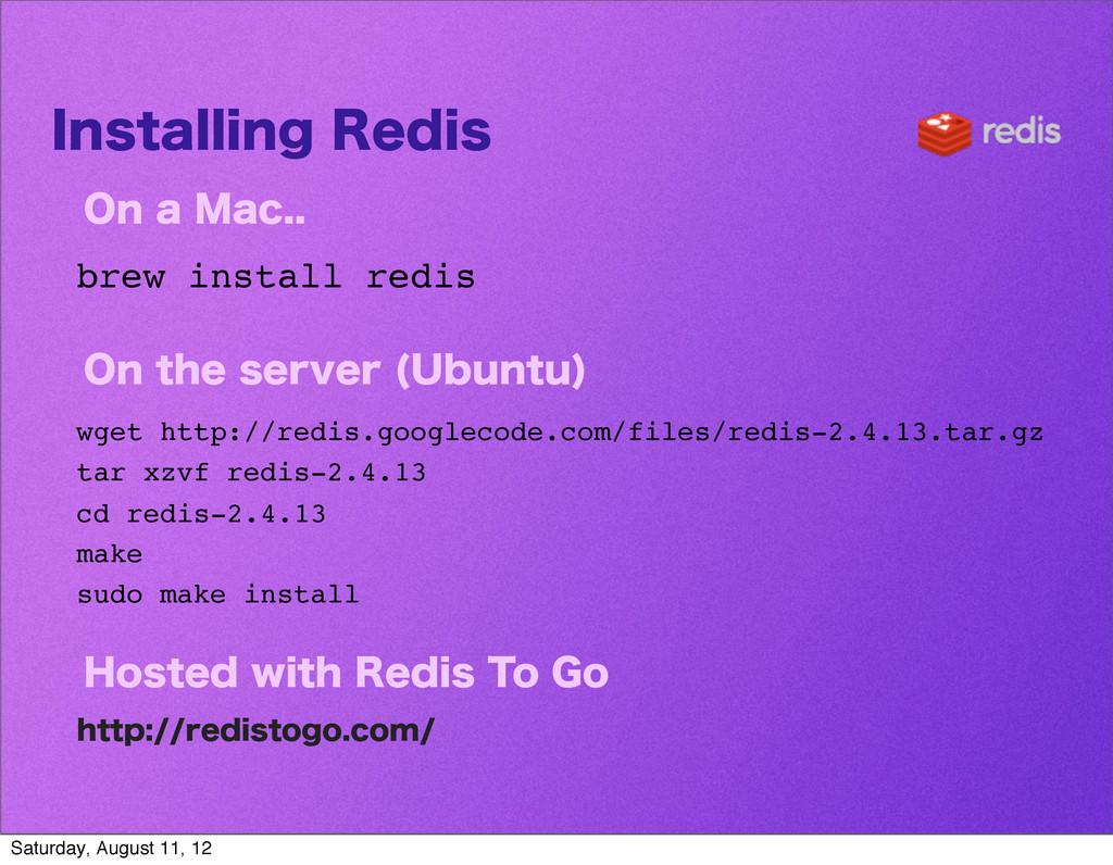 *OTUBMMJOH3FEJT 0OB.BD brew install redis ...