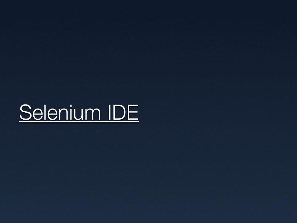 Selenium IDE