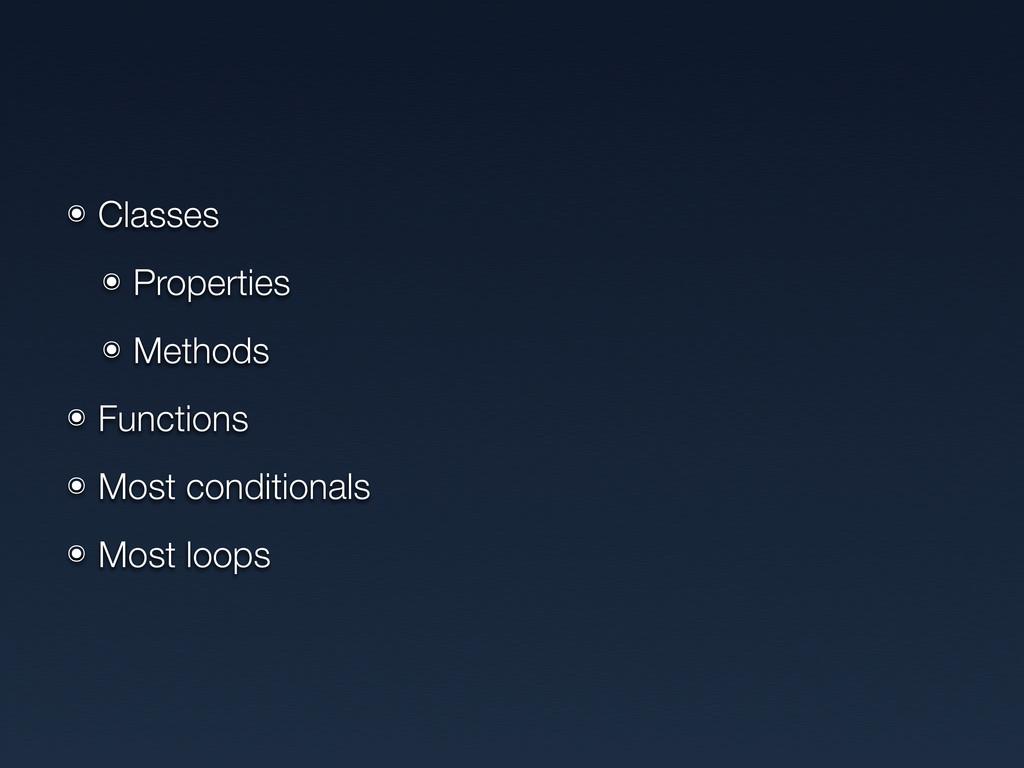 ๏ Classes ๏ Properties ๏ Methods ๏ Functions ๏ ...