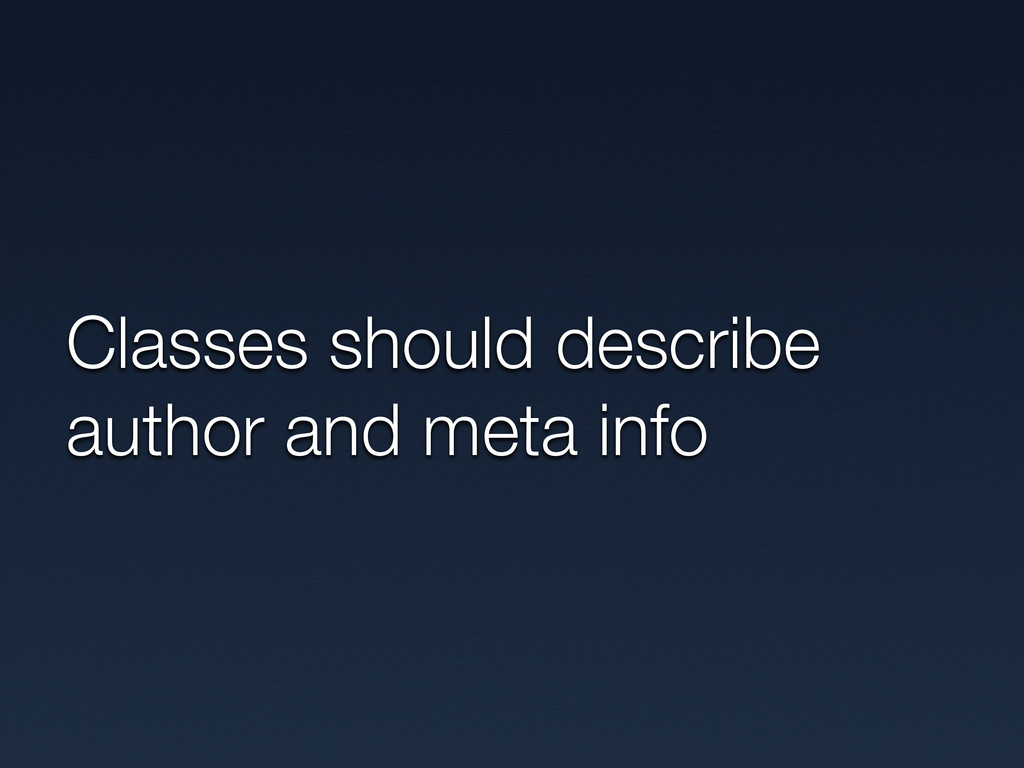 Classes should describe author and meta info