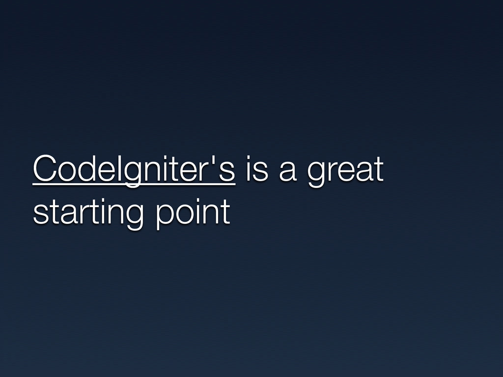 CodeIgniter's is a great starting point