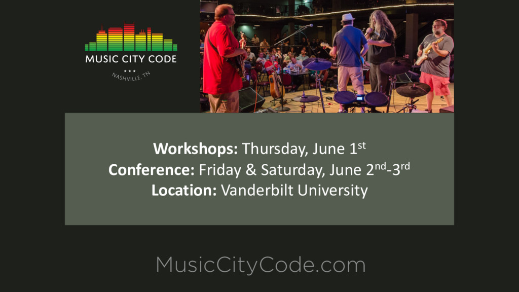 MusicCityCode.com Workshops: Thursday, June 1st...