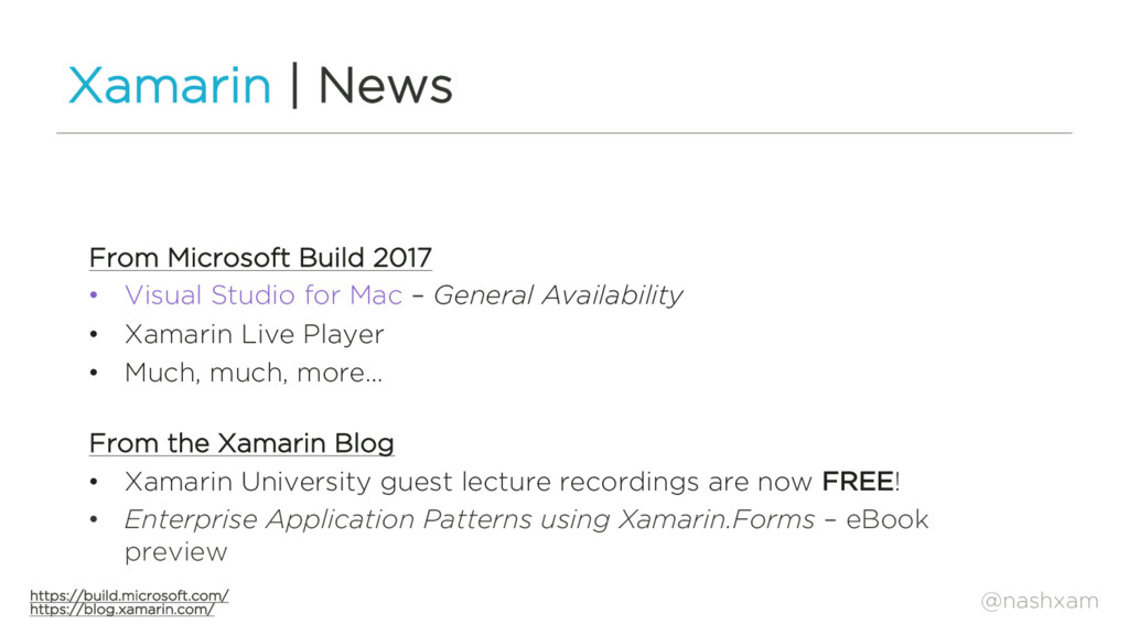 @nashxam Xamarin | News From Microsoft Build 20...
