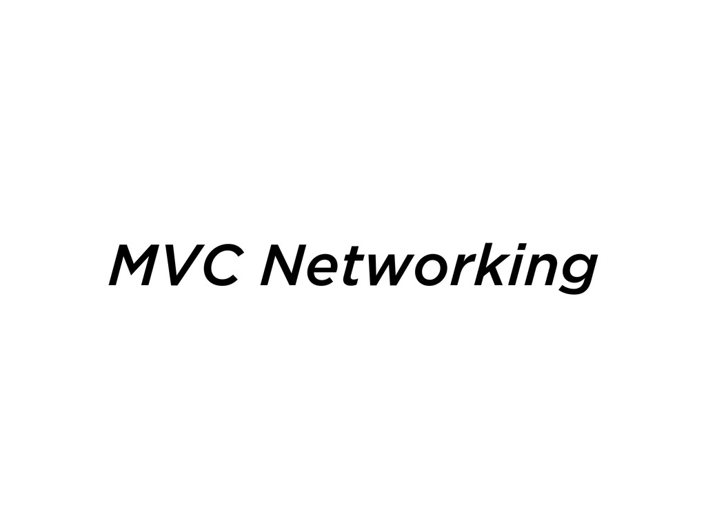 MVC Networking