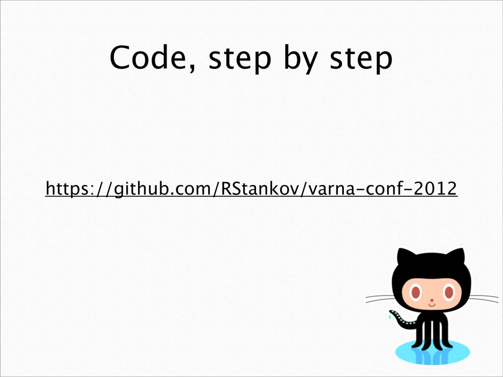 Code, step by step https://github.com/RStankov/...