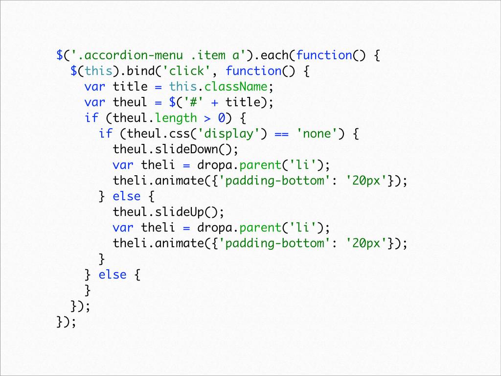$('.accordion-menu .item a').each(function() { ...