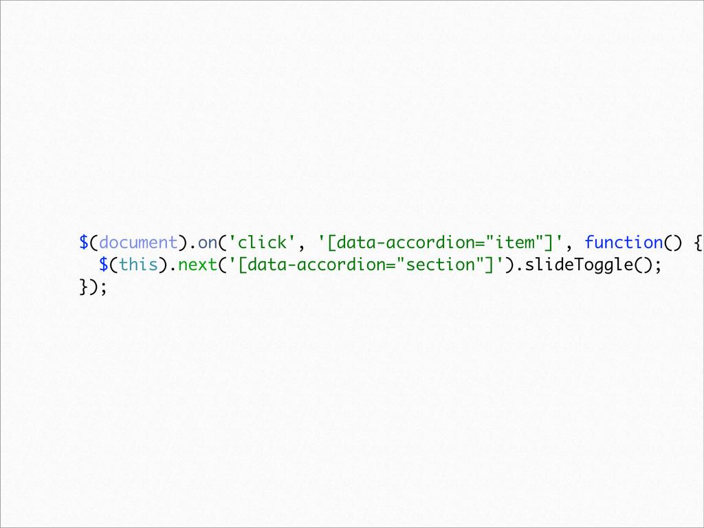 "$(document).on('click', '[data-accordion=""item""..."