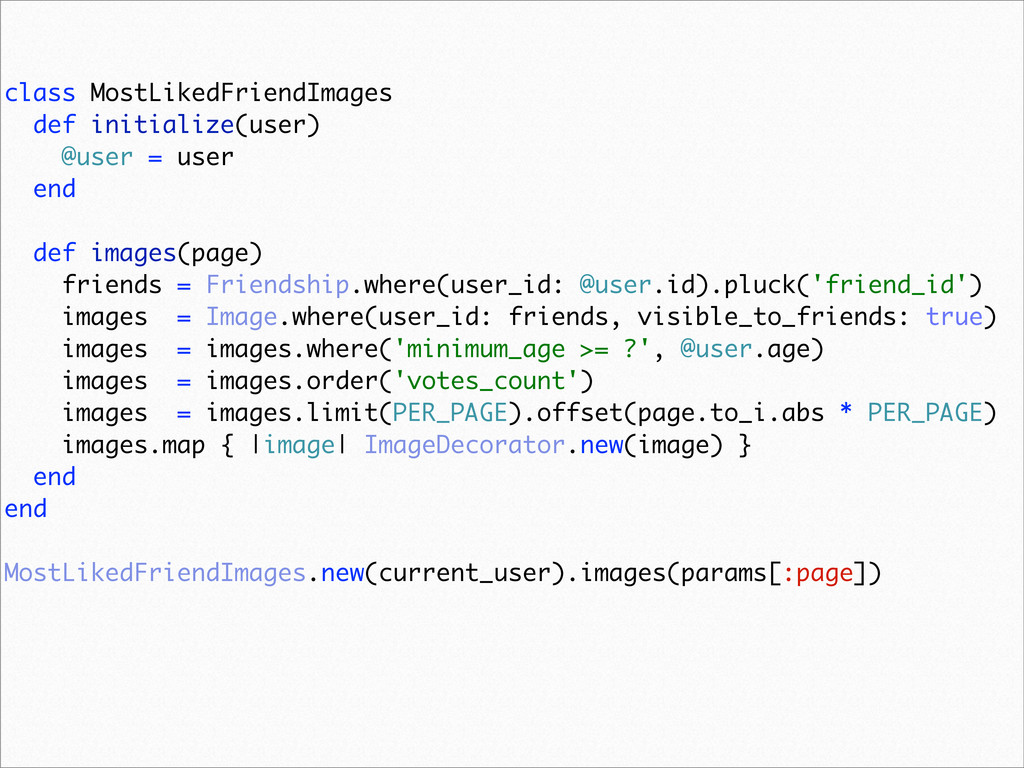 class MostLikedFriendImages def initialize(user...