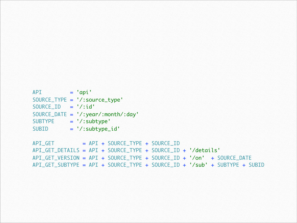 API = 'api' SOURCE_TYPE = '/:source_type' SOURC...