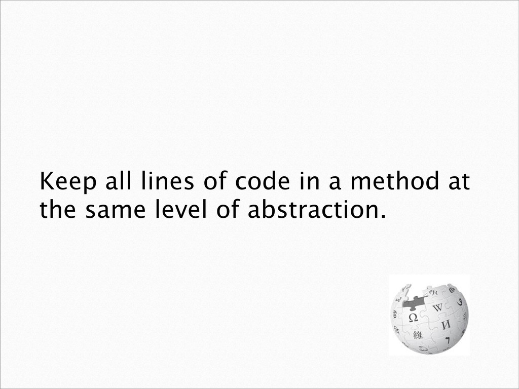 Keep all lines of code in a method at the same ...