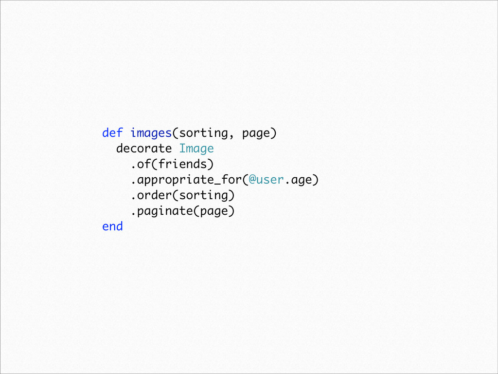 def images(sorting, page) decorate Image .of(fr...