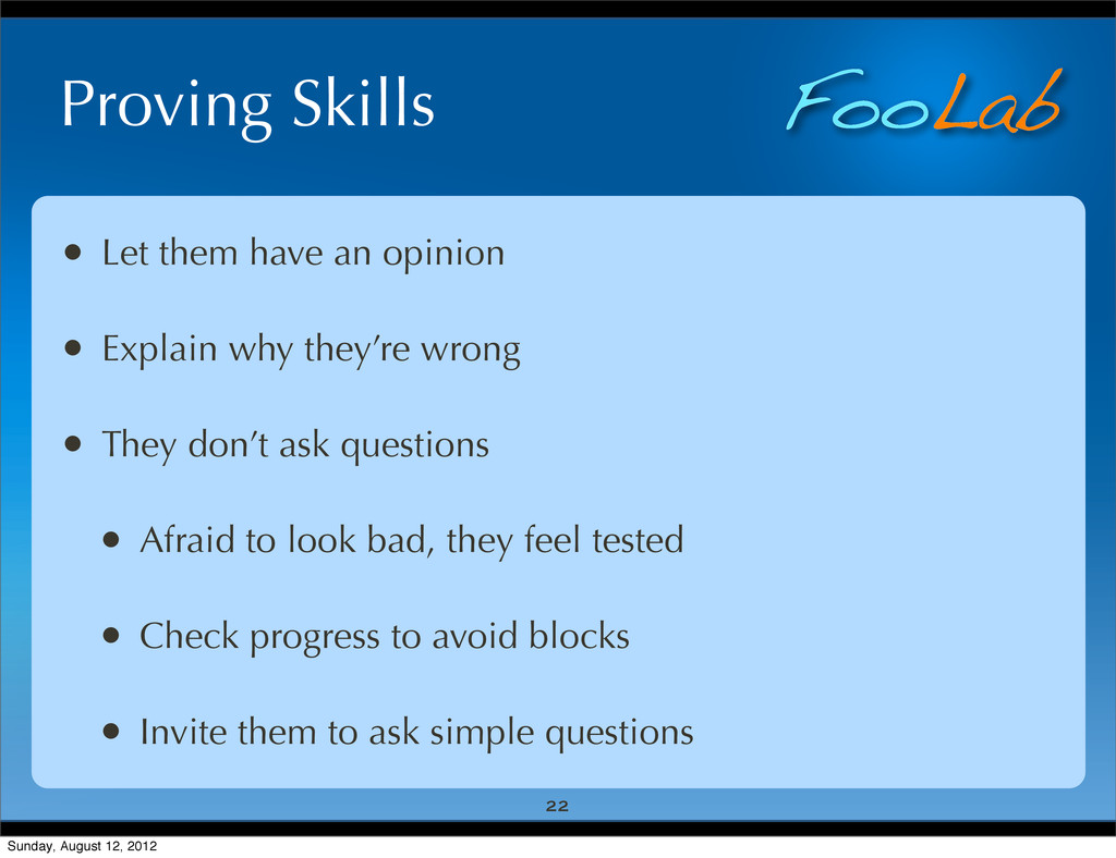 FooLab Proving Skills • Let them have an opinio...
