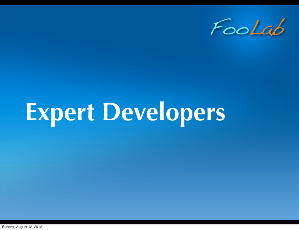FooLab Expert Developers Sunday, August 12, 2012