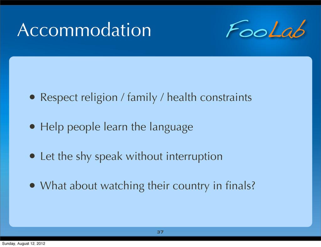 FooLab Accommodation • Respect religion / famil...