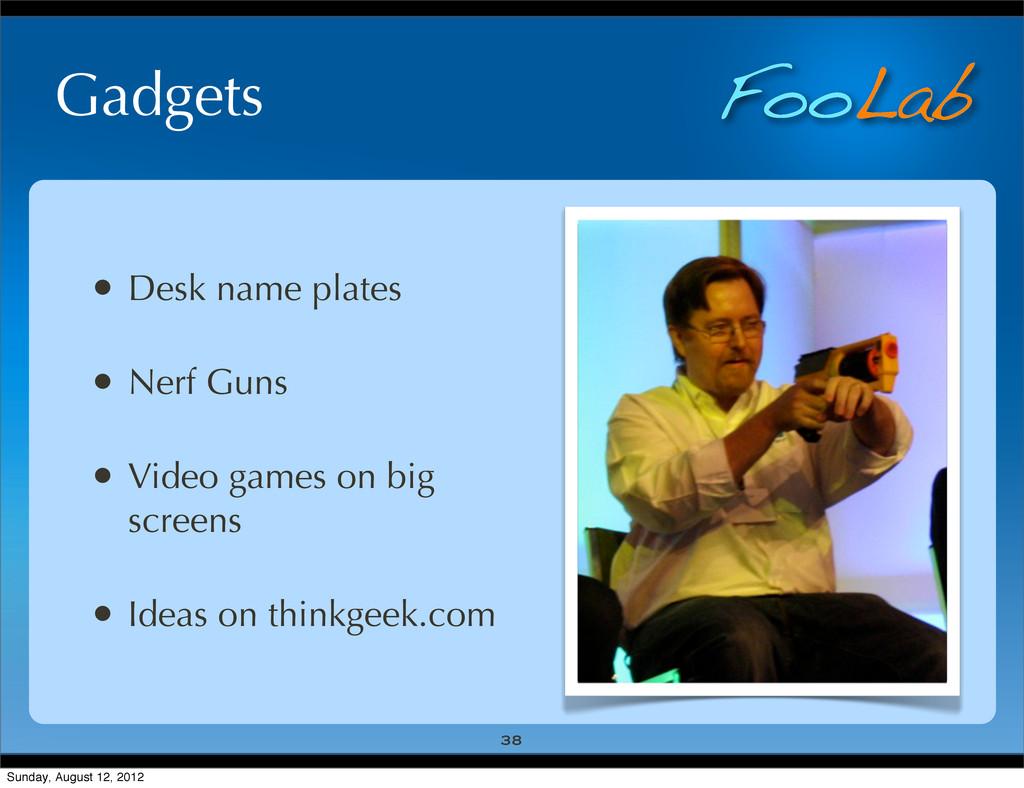 FooLab Gadgets • Desk name plates • Nerf Guns •...