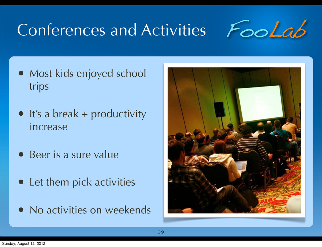 FooLab Conferences and Activities • Most kids e...
