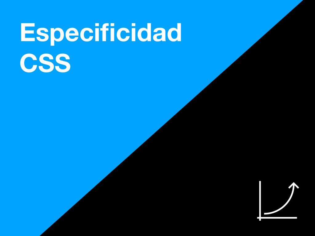 Especificidad CSS