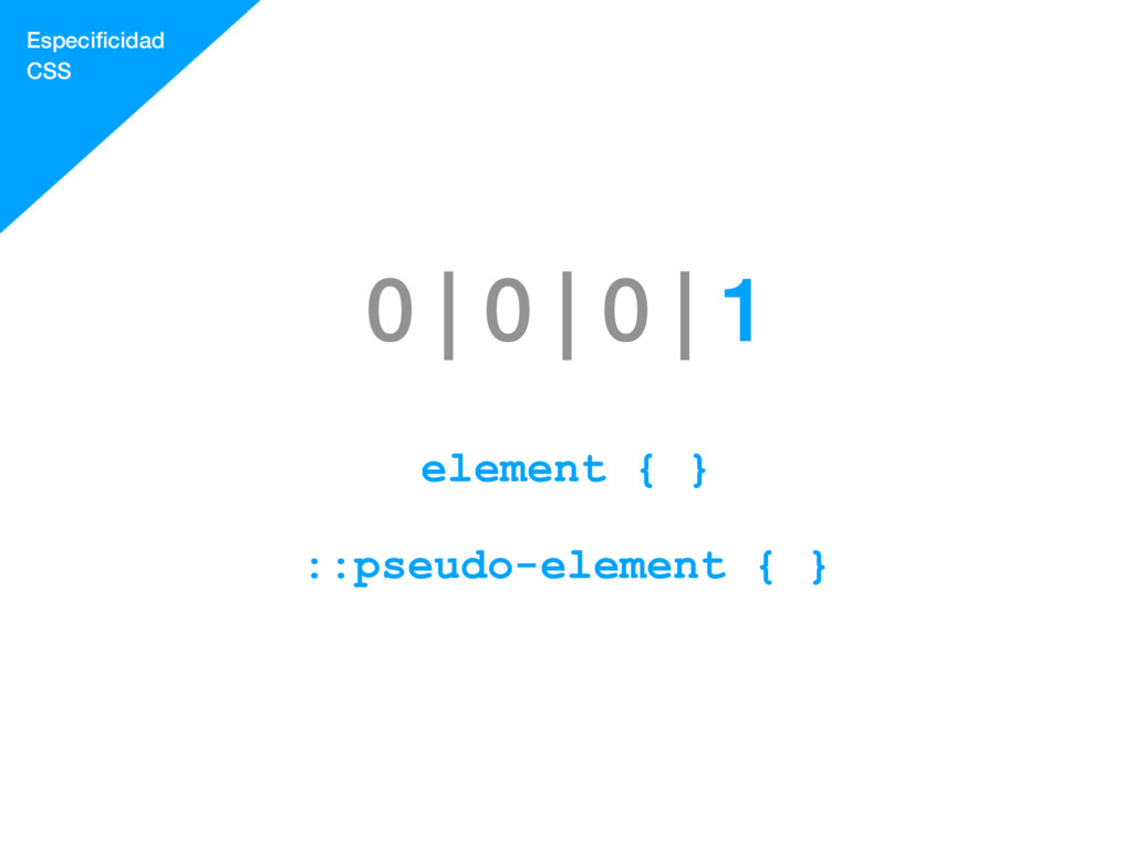 0 | 0 | 0 | 1 element { } ::pseudo-element { } ...