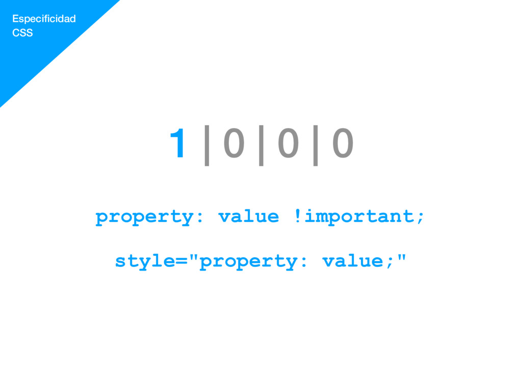 1 | 0 | 0 | 0 property: value !important; style...