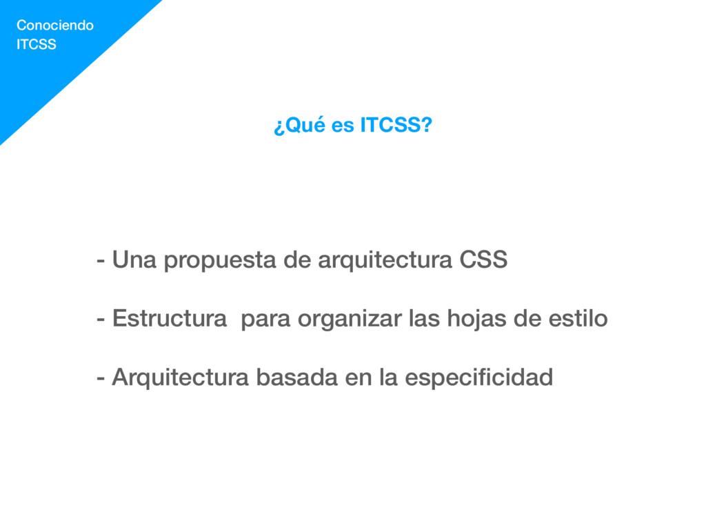 ¿Qué es ITCSS? - Una propuesta de arquitectura ...