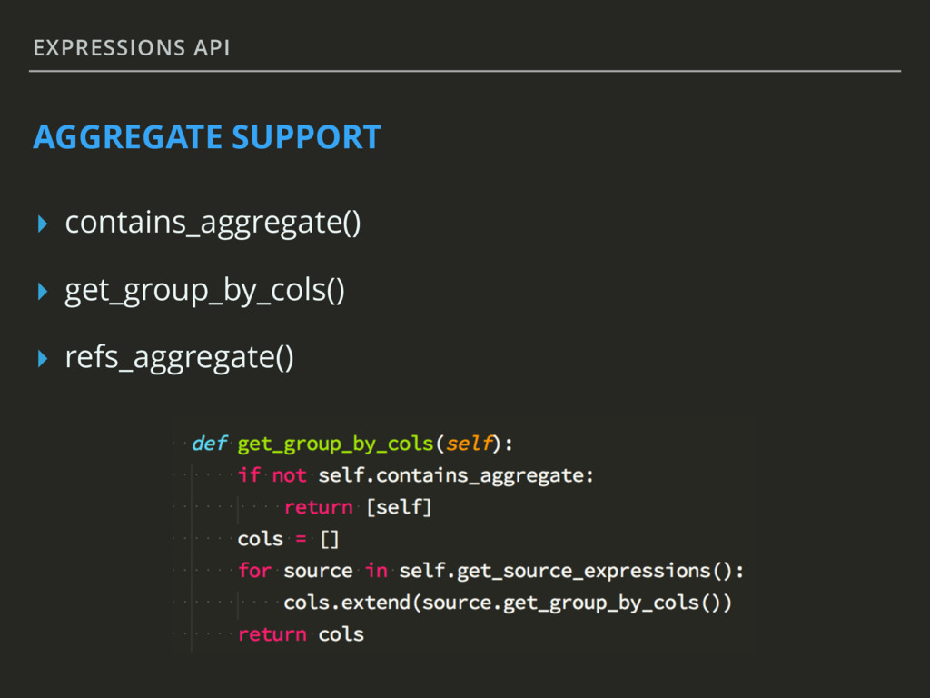 EXPRESSIONS API AGGREGATE SUPPORT ▸ contains_ag...