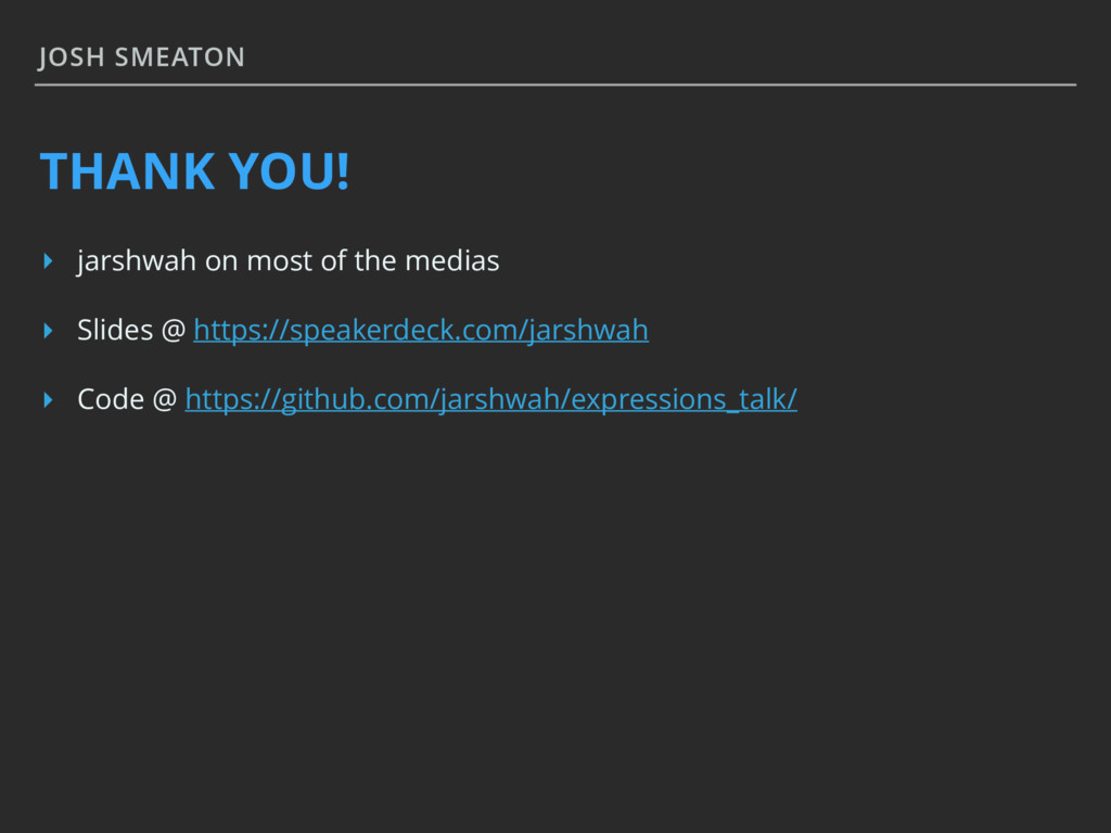 JOSH SMEATON THANK YOU! ▸ jarshwah on most of t...