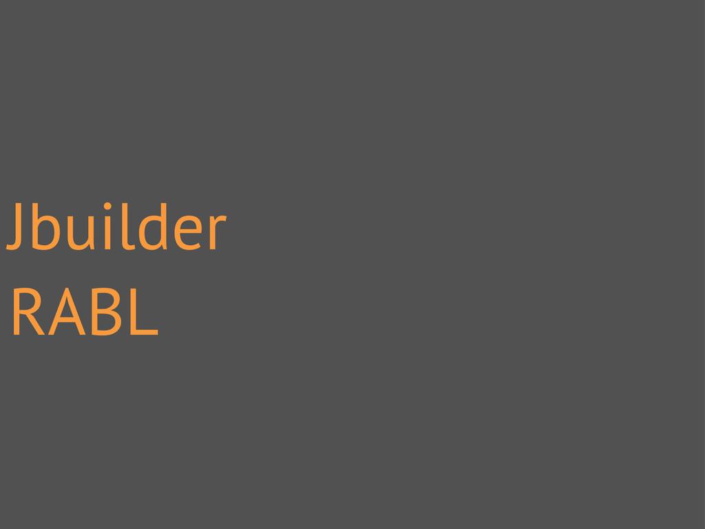 Jbuilder RABL