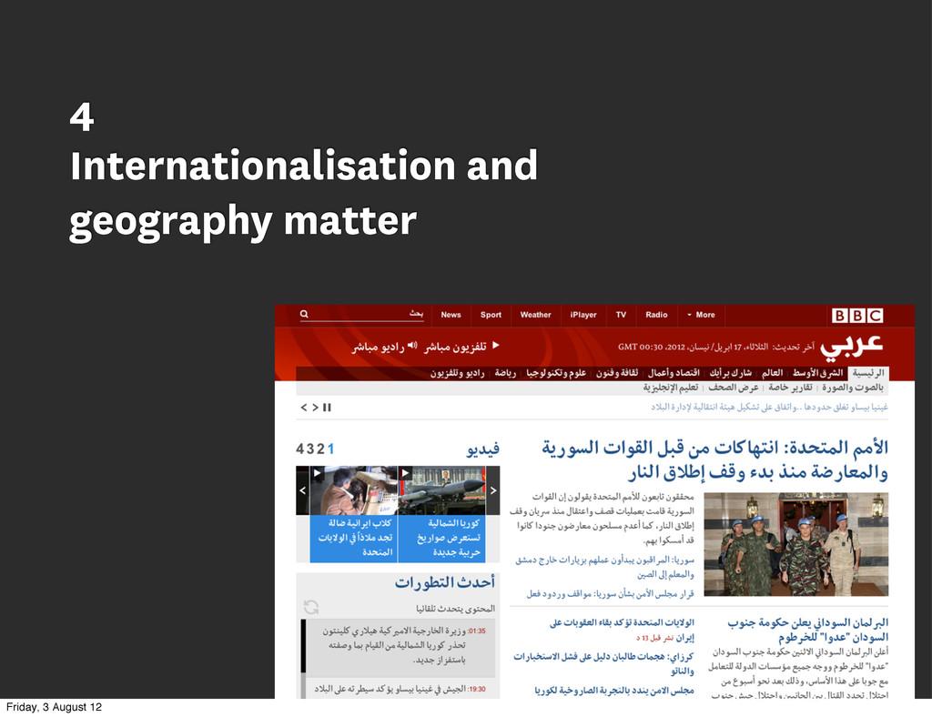 4 Internationalisation and geography matter Fri...