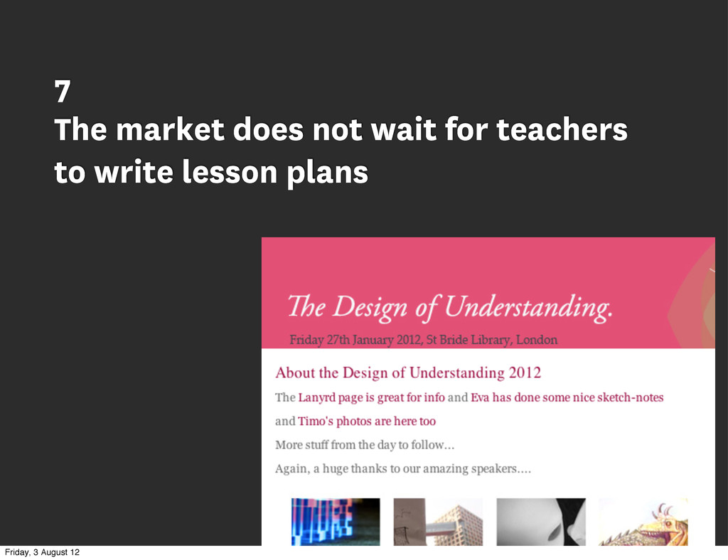 7 The market does not wait for teachers to writ...