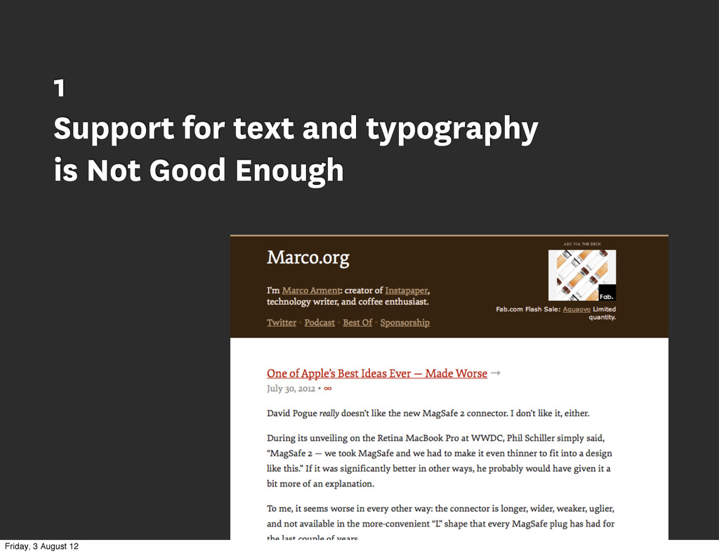1 Support for text and typography is Not Good E...