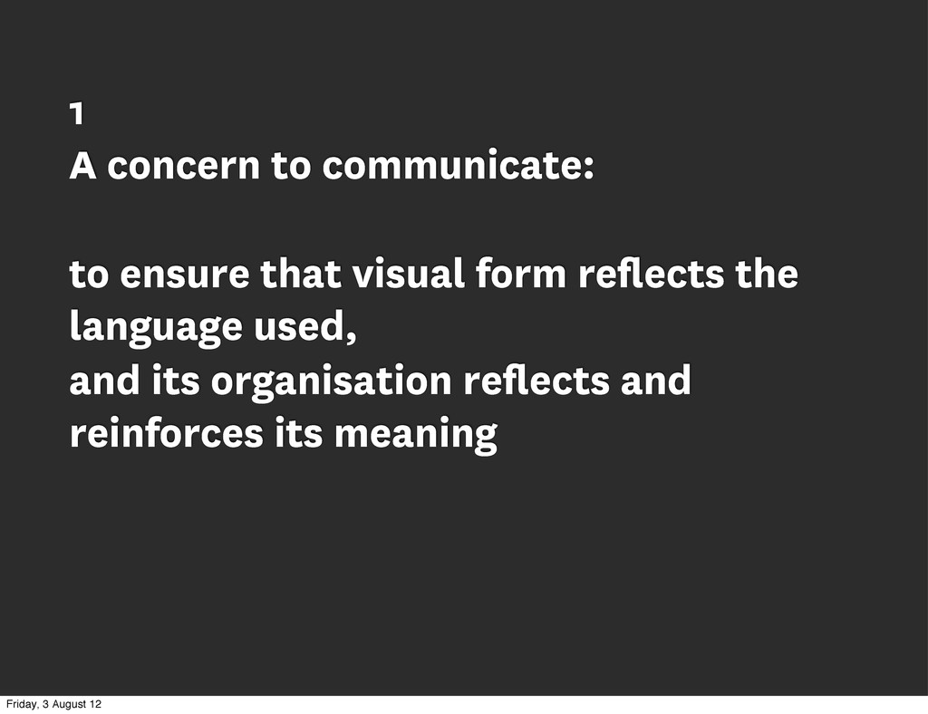 1 A concern to communicate: to ensure that visu...