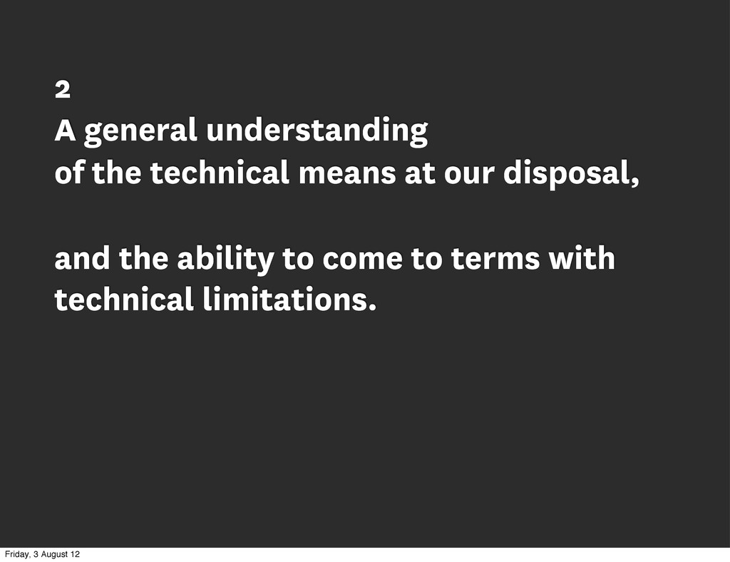 2 A general understanding of the technical mean...