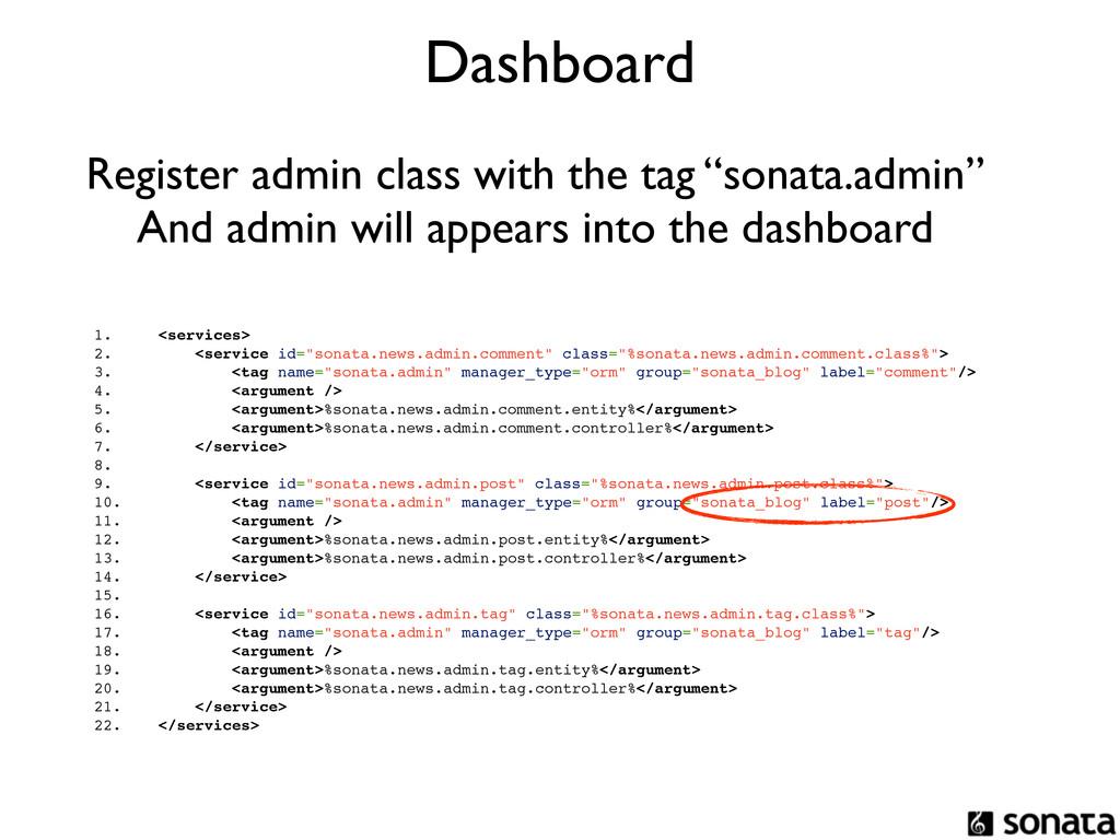 """Dashboard 1. <services> 2. <service id=""""sonata...."""