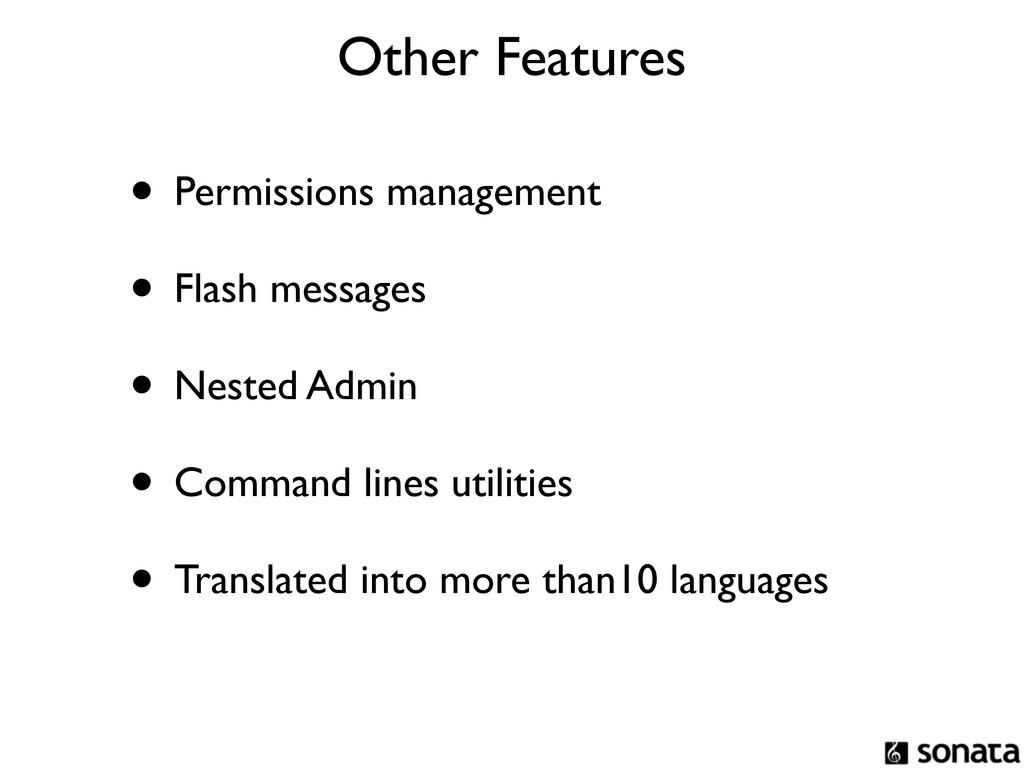 • Permissions management • Flash messages • Nes...