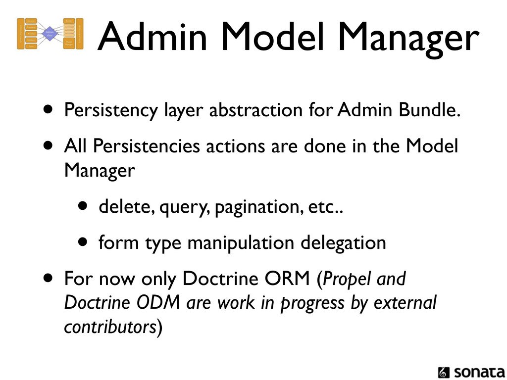 Admin Model Manager • Persistency layer abstrac...