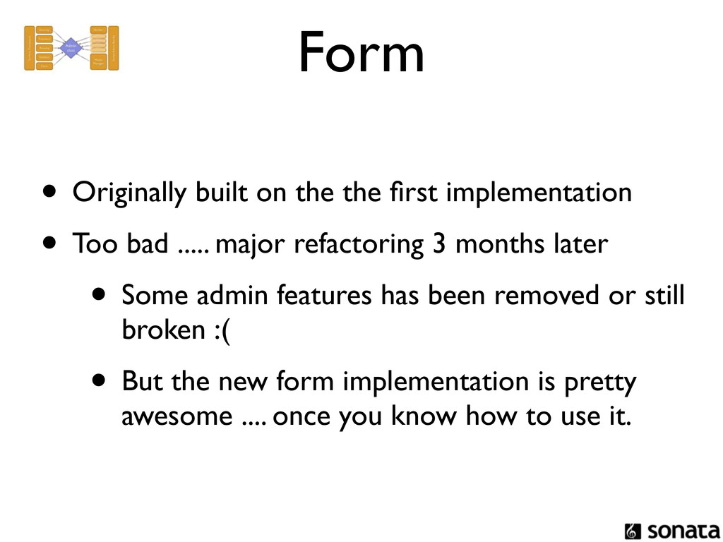 Form • Originally built on the the first impleme...
