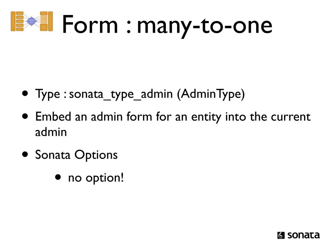 Form : many-to-one • Type : sonata_type_admin (...