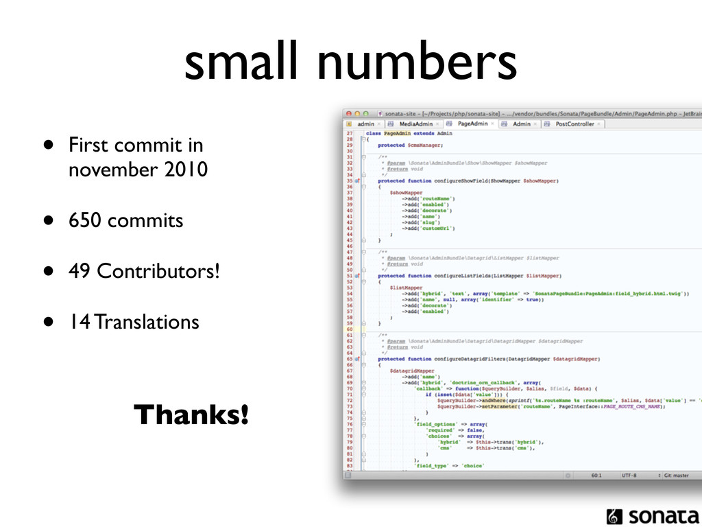 small numbers • First commit in november 2010 •...