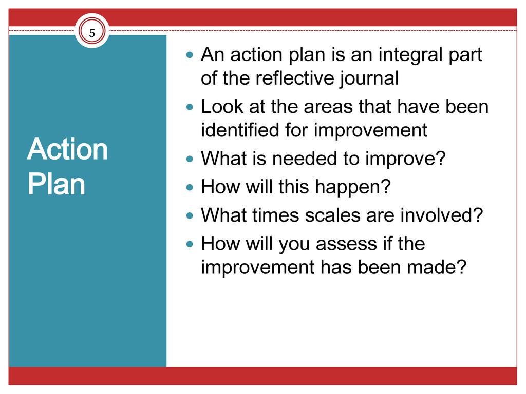 Action Plan  An action plan is an integral par...